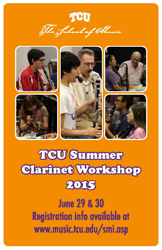 TCU Summer Clarinet Workshop 2015 -  June 29 adn 30, 2015
